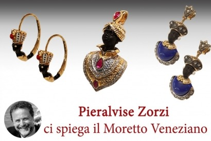 The Venetian Blackamoor Jewelry: Pieralvise Zorzi explains it to us